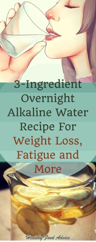 3-INGREDIENT OVERNIGHT ALKALINE WATER RECIPE FOR WEIGHT LOSS, FATIGUE AND MORE