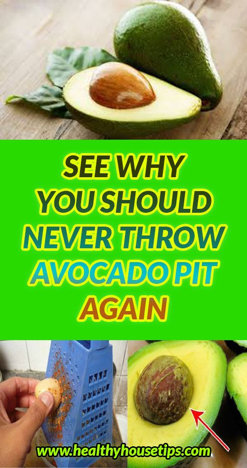 WHY YOU SHOULD NEVER THROW AVOCADO PIT AGAIN
